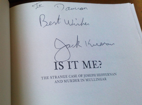Kiernan, Jack - The strange Case of Joseph Heffernan and Murder in Mullingar - PB 2011, SIGNED - True Crime - Westmeath
