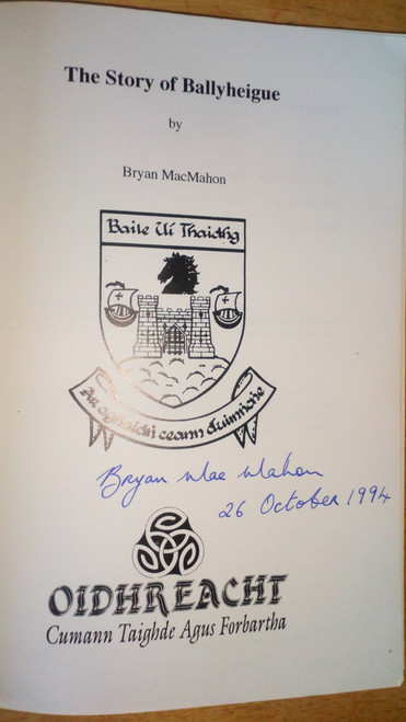MacMahon, Brian - The Story of Ballyheigue - Signed 1st Ed PB - 1994 Kerry