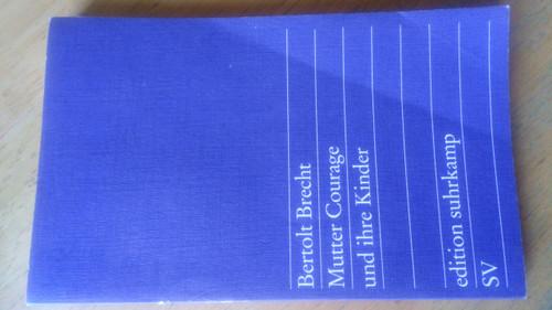 Brecht, Bertolt - Mutter Courage und ihre Kinder - ( Edition Suhrkamp) PB German Language Ed