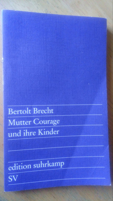 Brecht, Bertolt - Mutter Courage und ihre Kinder - ( Edition Suhrkamp) PB German Language Ed