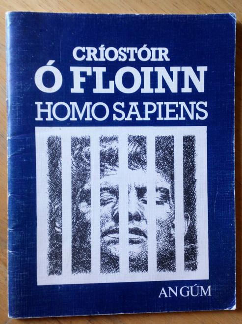 Ó Floinn, Críostóir - Homo Sapiens - Dráma - Pb 1985 - Signed dedicated copy to Damien ó Muirí