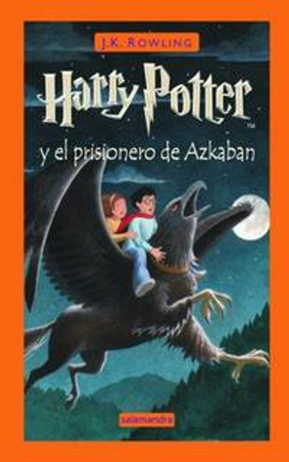 Rowling, J.K - Harry Potter y el Prisionero de Azkaban - HB - Spanish Edition -