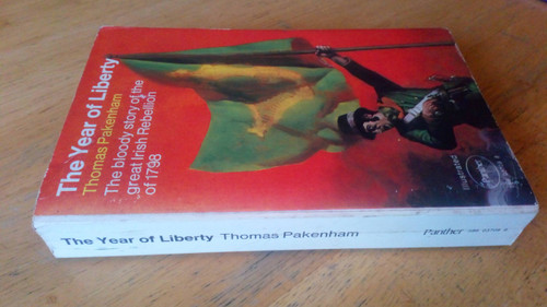 Packenham, Thomas - The Year of Liberty : Irish Rebellion of 1798 - Vintage Panther PB 1972