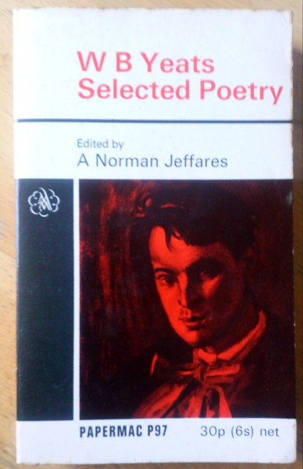 Yeats, W.B - Selected Poetry - Edited by A Norman Jeffares - Vintage PB ED