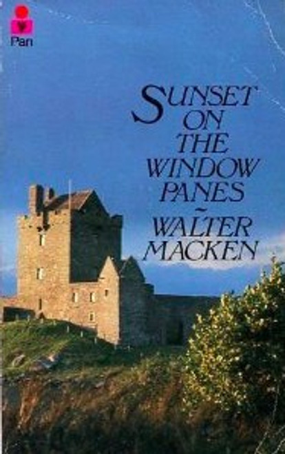 Macken, Walter - Sunset on the Window Panes - Vintage Pan PB 1978 ( Originally 1954)
