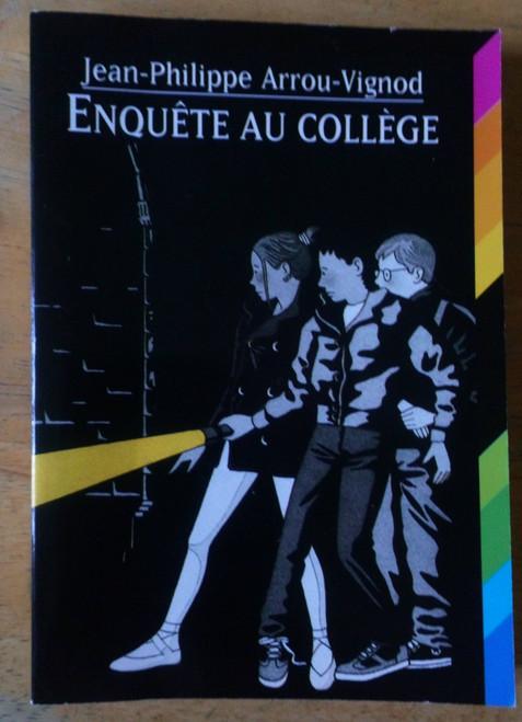 Arrou-Vignod, Jean-Philippe - Enquete au College - Gallimard Jeunesse PB - French Language