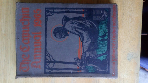 Capuchin Annual 1965 - 32nd Year of Publication - Art Religion History