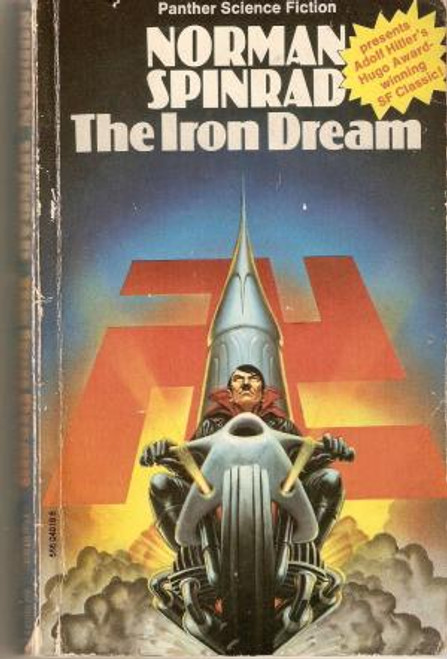 Spinrad, Norman - The Iron Dream : Vintage Panther PB 1974 - Alternate History Cult Classic