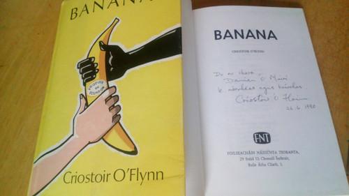 Ó Floinn, Criostóir ( Criostoir O'Flynn ) Banana - SIGNED HB Poetry 1st ed 1979 Signed to Damien ó Muirí