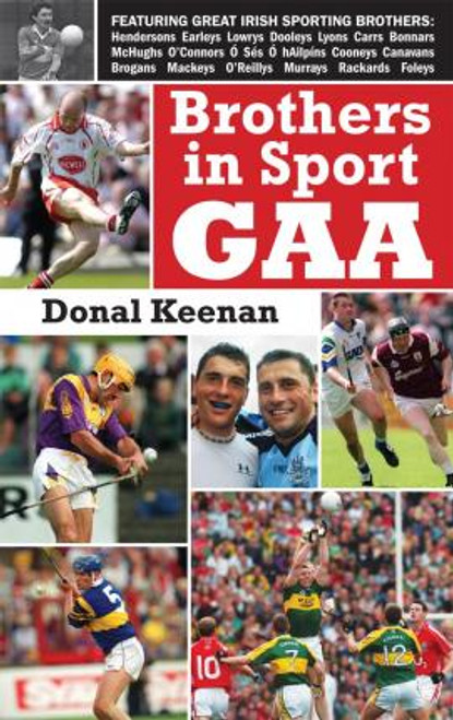 Keenan, Donal / Brothers in Sport GAA (Medium Paperback)