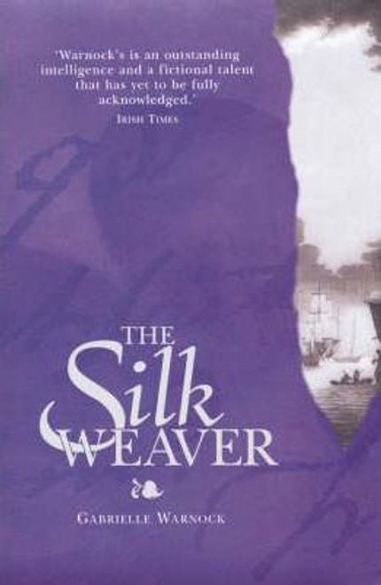 Warnock, Gabrielle / The Silk Weaver (Large Paperback)