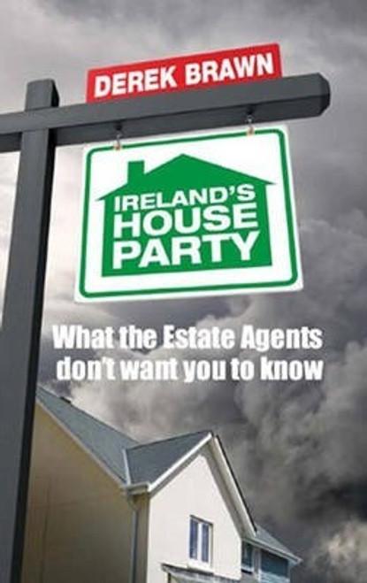 Brawn, Derek / Ireland's House Party (Medium Paperback)