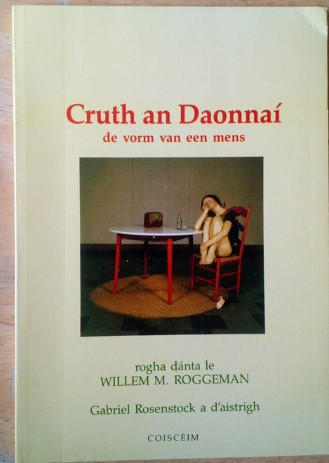 Roggeman, Willem & Rosenstock, Gabriel - De Vorm van een mens - Poetry Flemish / Gaeilge Translation