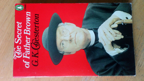 Chesterton, G.K - The Secret of Father Brown : Vintage Penguin Crime - Short Stories