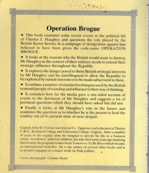Feehan, John M - Operation Brogue ( A study of the villification of Charles j Haughey, Code named Operation Brogue by the British Secret Service - Vintage Mercier PB, 1984