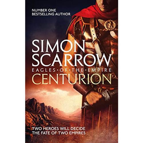 Scarrow, Simon - Centurion - ( Eagles of the Empire - Book 8 )  - BRAND NEW
