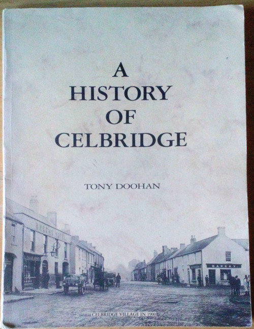 Doohan, Tony - A History of Celbridge - PB Kildare Local History 1984