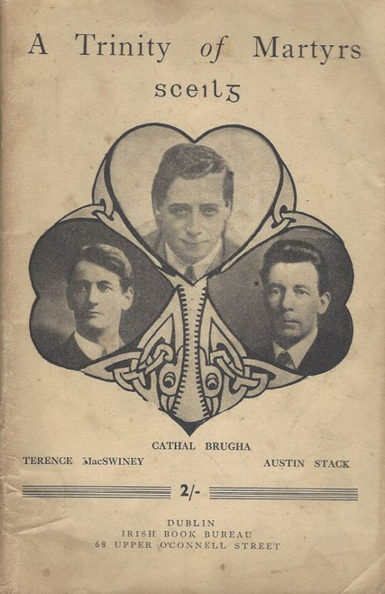 Sceilg - A Trinity of Martyrs : Cathal Brugha, Terence Macswiney & Austin Stack - Vintage Irish Book Bureau