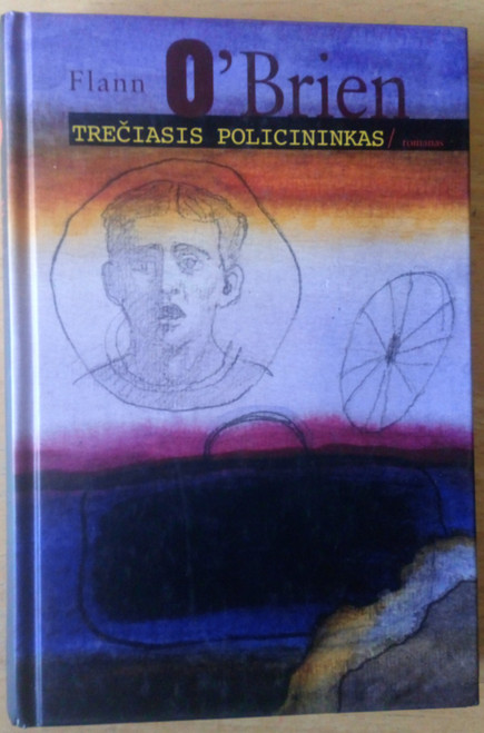 O'Brien, Flann - Treciasis Policininkas ( Third Policeman) - Lithuanian Edition
