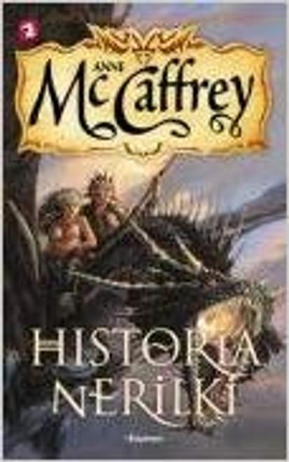 McCaffrey, Anne -Historia Nerilki ( Jeźdźcy smoków z Pern, #8) Fantasy ( Polish Language edition)