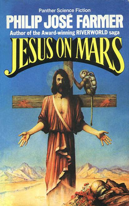 Farmer, Philip José - Jesus on Mars - Panther SF Vintage 1979 UK 1ed PB