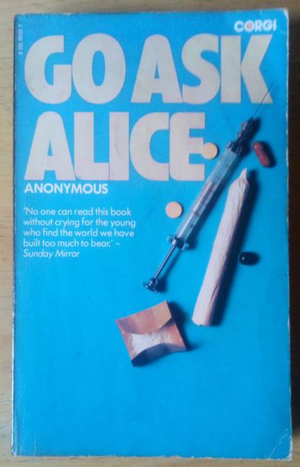 Anonymous - Go ask Alice - Vintage PB 1980 - Teenage diary - Drugs & Addiction