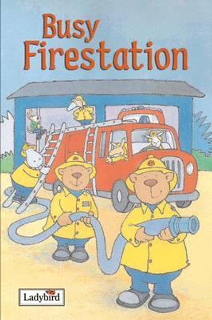 Ladybird / Busy Fire Station