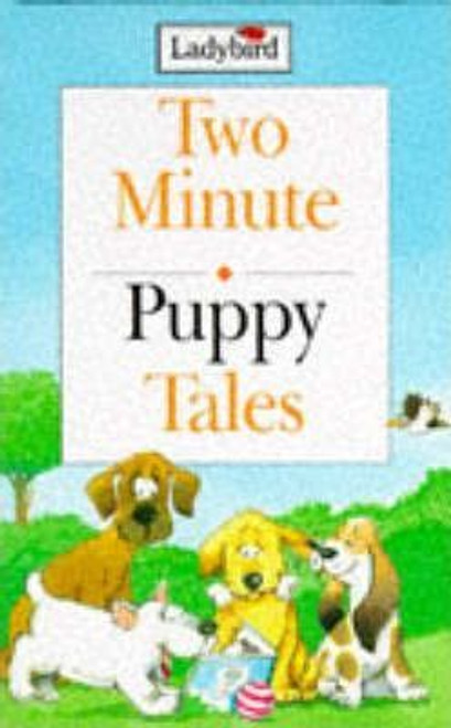 Ladybird / Two Minute Puppy Tales