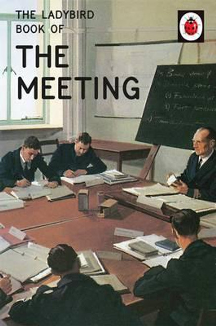 Ladybird / The Ladybird Book of the Meeting
