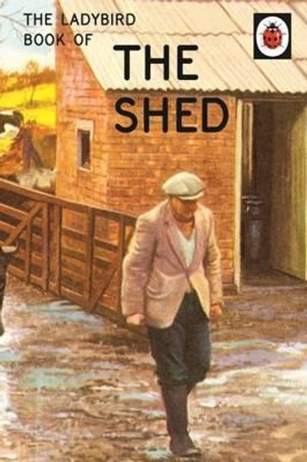 Ladybird / The Ladybird Book of the Shed