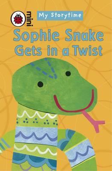 Ladybird / My Storytime: Sophie Snake Gets in a Twist
