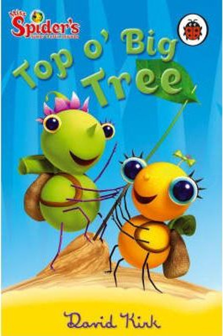 Ladybird / Miss Spider: Top o' Big Tree