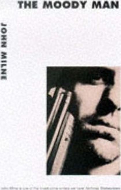 Milne, John / The Moody Man