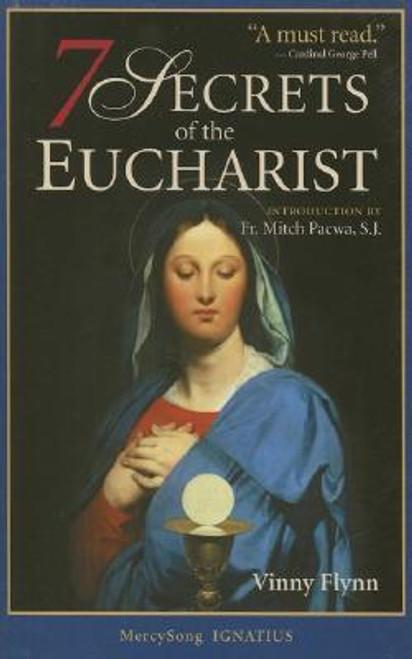 Flynn, Vinny / The Seven Secrets of the Eucharist