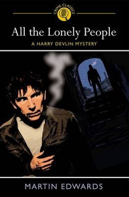 Edwards, Martin / All the Lonely People : A Harry Devlin Mystery