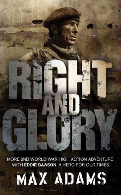 Adams, Max / Right and Glory