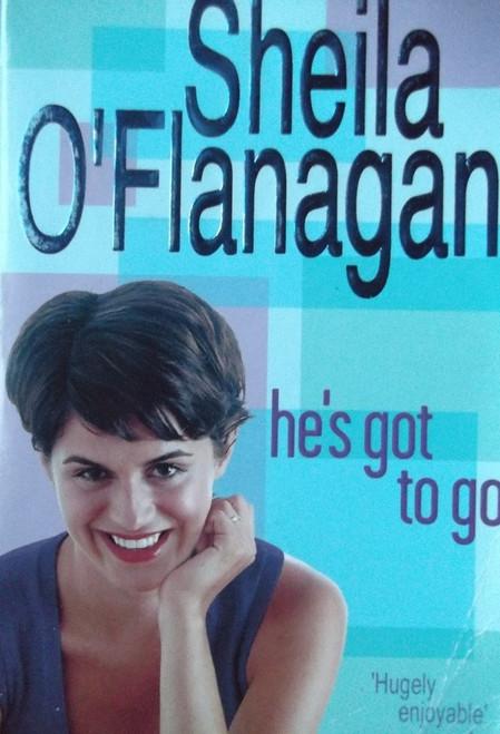 O'Flanagan, Sheila / He's Got To Go