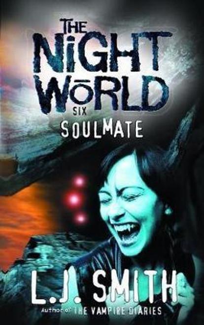Smith, L.J. / Night World: Soulmate