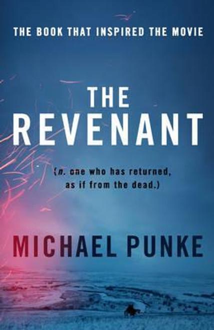 Punke, Michael / The Revenant