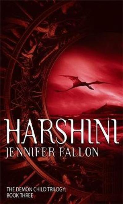 Fallon, Jennifer / Harshini : The Demon Child Trilogy Book Three