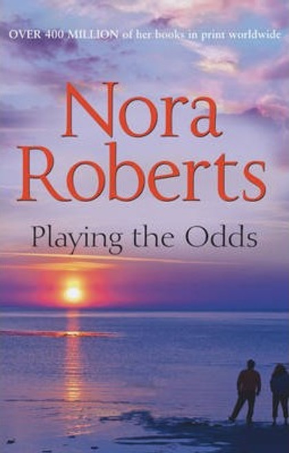 Roberts, Nora / Playing the Odds