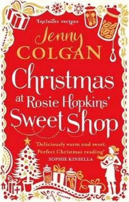 Colgan, Jenny / Christmas at Rosie Hopkins' Sweetshop