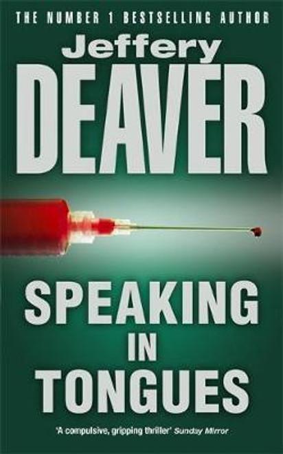 Deaver, Jeffery / Speaking In Tongues