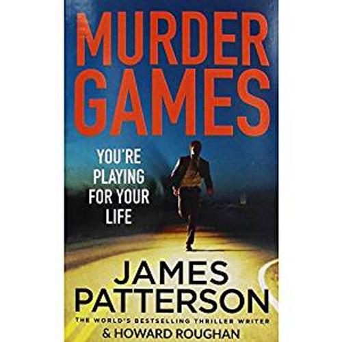Patterson, James / Murder Games