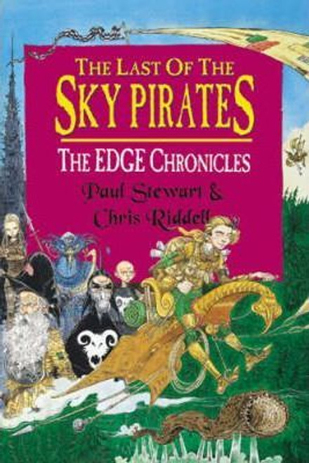 Stewart, Paul & Riddell Chris / The Edge Chronicles: The Last of the Sky Pirates