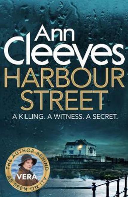 Cleeves, Ann / Harbour Street