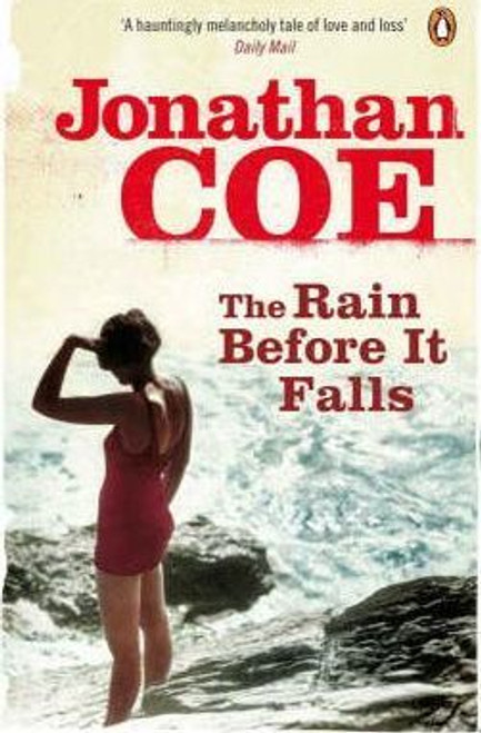 Coe, Jonathan / The Rain Before it Falls