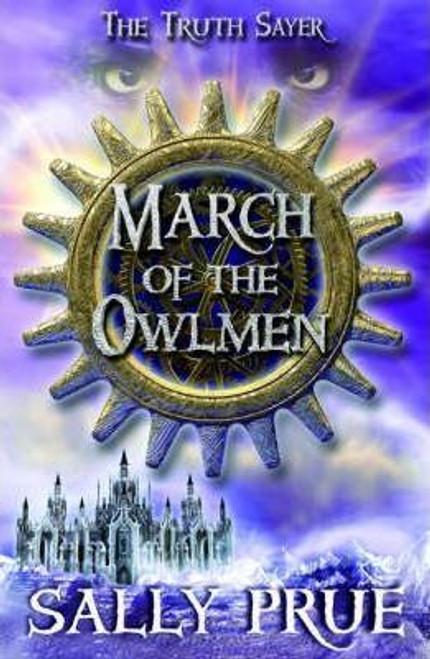 Prue, Sally / March of the Owlmen