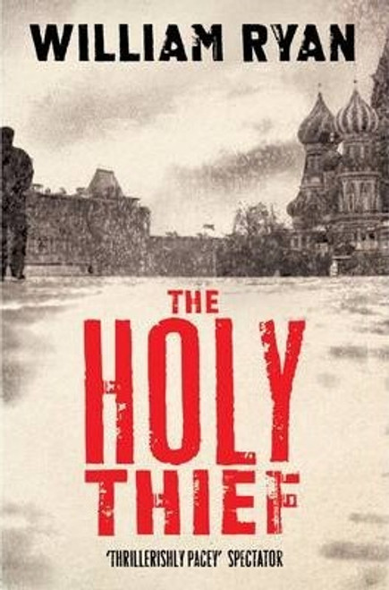 Ryan, William / The Holy Thief ( Korolev Series 1 )