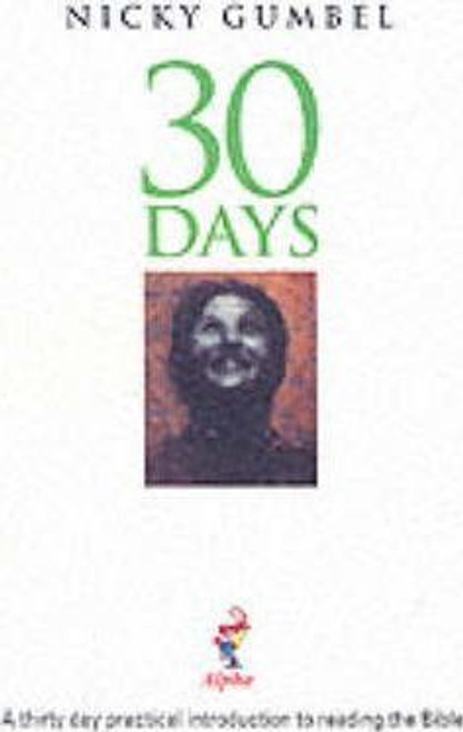 Gumbel, Nicky / 30 Days